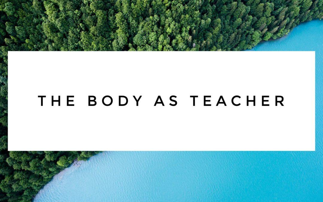 Body As Teacher