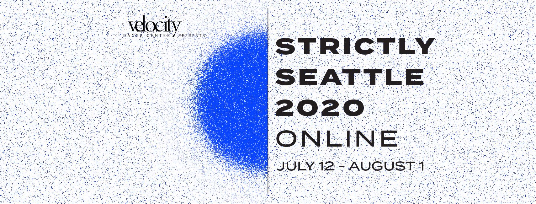 STRICTLY SEATTLE 2020 | ONLINE