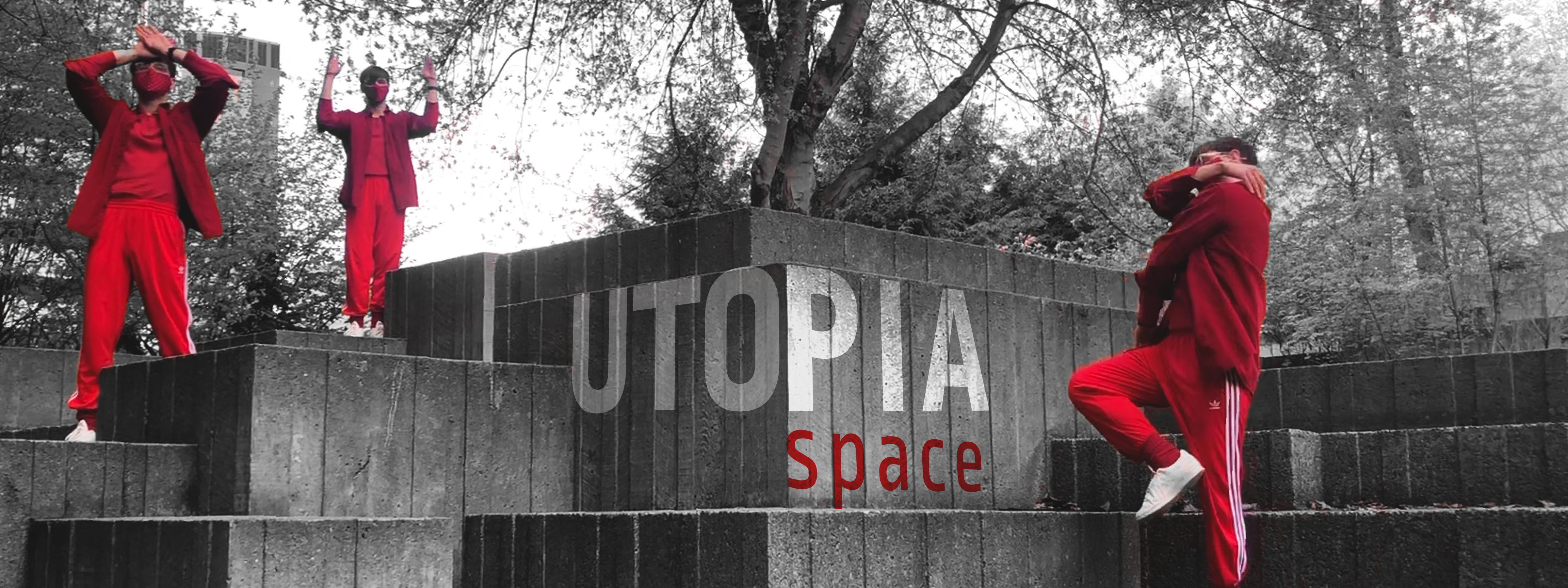 UTOPIA: space